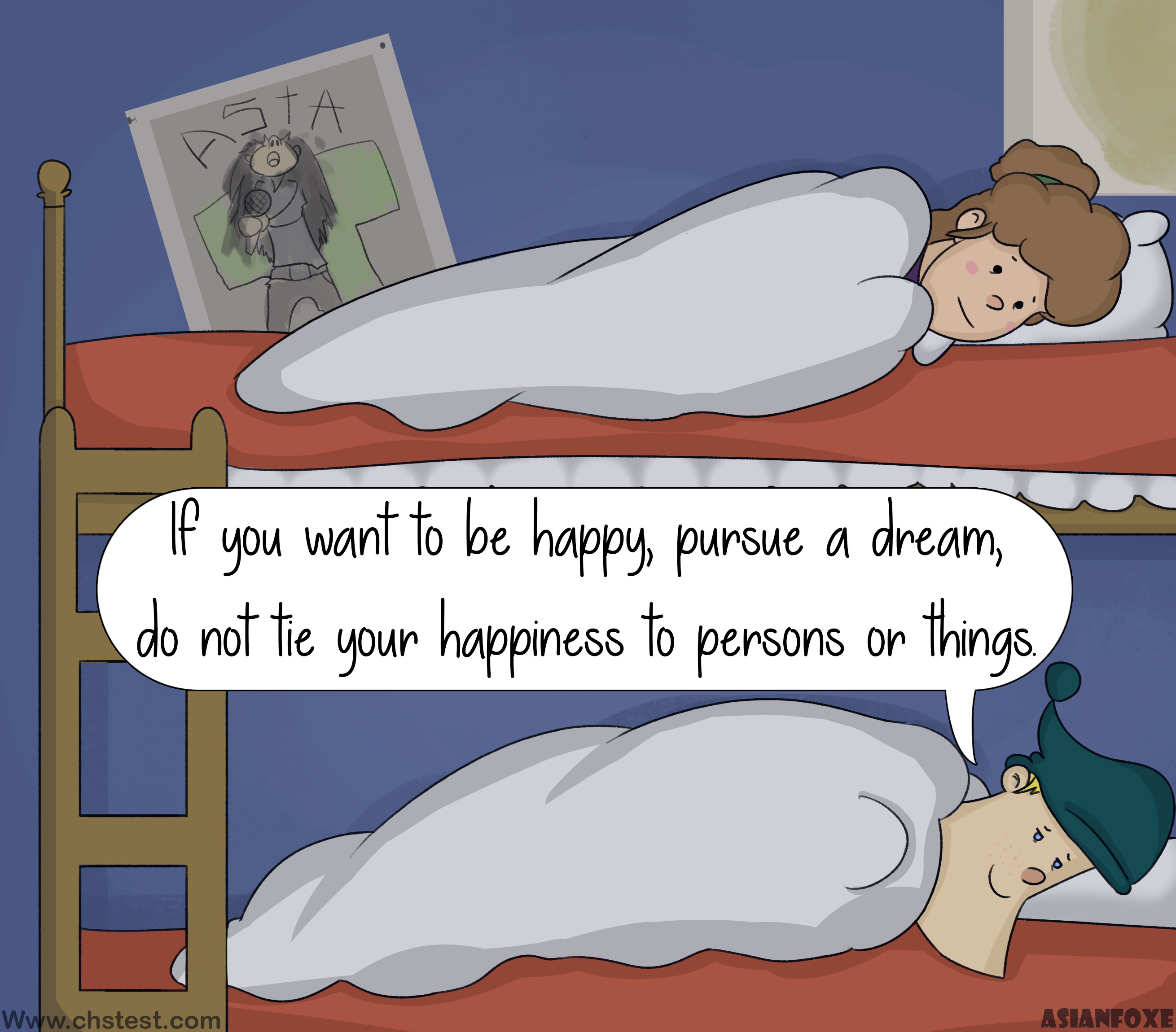Self-confidence: If you want to be happy, pursue a dream, do not tie your happiness to persons or things!